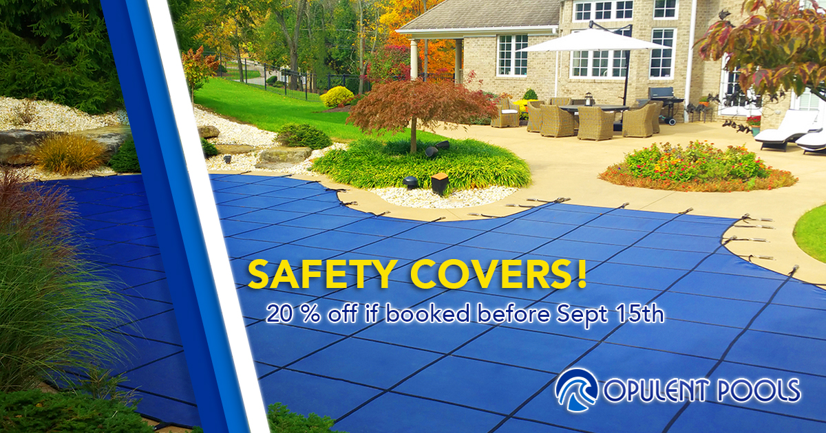 20% off safety covers if booked before September 15th
